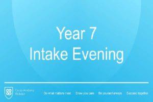 Year 7 Intake Evening Presentation