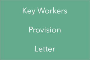 Key Workers Provision Letter