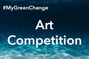 #MyGreenChange – 'Oceans on the Edge' Art Competition